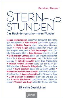 Sternstunden - Das Buch der ganz normalen Wunder