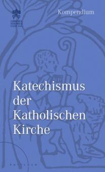 Kompendium zum Katechsimus der katholischen Kirche