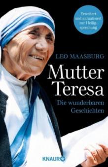 Mutter Teresa - die wunderbaren Geschichten