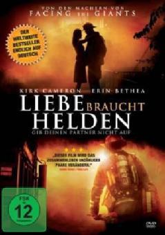 Liebe braucht Helden (Fireproof)
