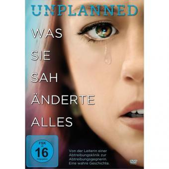 DVD Unplanned – Was sie sah, änderte alles