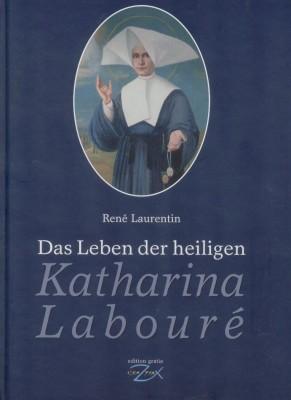 das Leben der hl. Katharina Labouré